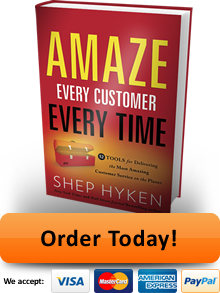 Order Shep Hyken's Amaze Every Customer Every Time Book